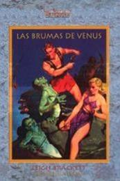 descargar epub Las brumas de Venus – Autor Leigh Brackett gratis