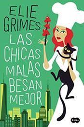 descargar epub Las chicas malas besan mejor – Autor Elie Grimes