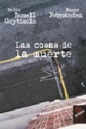descargar epub Las cosas de la muerte – Autor Empar Fernández ;Pablo Bonell Goytisolo