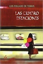 descargar epub Las cuatro estaciones – Autor Luis C. Folgado de Torres