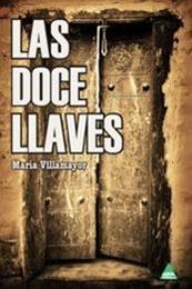 descargar epub Las doce llaves – Autor María Villamayor