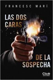 descargar epub Las dos caras de la sospecha – Autor Francesc Marí gratis