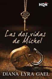 descargar epub Las dos vidas de Miche – Autor Diana Lyra Gael
