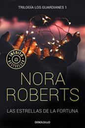 descargar epub Las estrellas de la fortuna – Autor Nora Roberts
