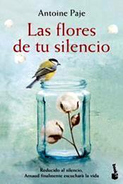 descargar epub Las flores de tu silencio – Autor Antoine Paje