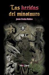 descargar epub Las heridas del minotauro – Autor Jesús Ureña Ibáñez gratis