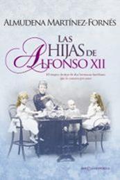 descargar epub Las hijas de Alfonso XII – Autor Almudena Martínez-Fornés