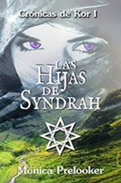 descargar epub Las hijas de Syndrah – Autor Mónica Prelooker