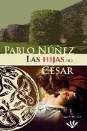 descargar epub Las hijas del César – Autor Pablo Núñez