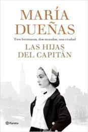 descargar epub Las hijas del capitán – Autor María Dueñas