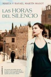 descargar epub Las horas del silencio – Autor Marta Martín Masot;Rafael Martín Masot
