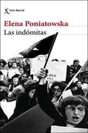 descargar epub Las indómitas – Autor Elena Poniatowska gratis