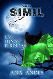descargar epub Las lunas perdidas – Autor Ana Andes