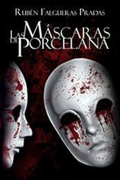 descargar epub Las máscaras de porcelana – Autor Rubén Falgueras Pradas