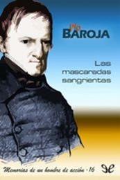 descargar epub Las mascaradas sangrientas – Autor Pío Baroja