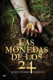 descargar epub Las monedas de los 24 – Autor Juan Pedro Cosano gratis