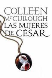 descargar epub Las mujeres de César – Autor Colleen McCullough