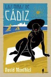 descargar epub Las niñas de Cádiz – Autor David Monthiel