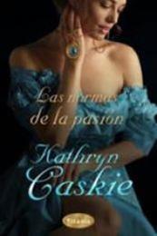 descargar epub Las normas de la pasión – Autor Kathryn Caskie