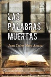 descargar epub Las palabras muertas – Autor Juan Carlos Mato Amaya gratis