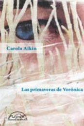 descargar epub Las primaveras de Verónica – Autor Carola Aikin