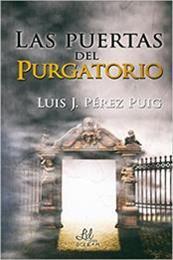 descargar epub Las puertas del purgatorio – Autor Luis J. Pérez Puig