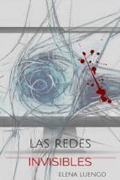 descargar epub Las redes invisibles – Autor Elena Luengo