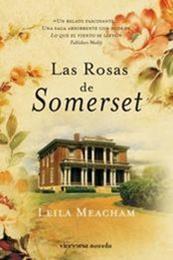 descargar epub Las rosas de Somerset – Autor Leila Meachan