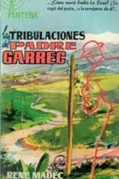 descargar epub Las tribulaciones del Padre Garrec – Autor René Madec gratis