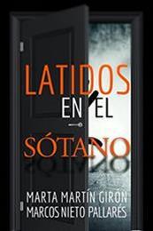 descargar epub Latidos en el sótano – Autor Marcos Nieto Pallarés;Marta Martín Girón