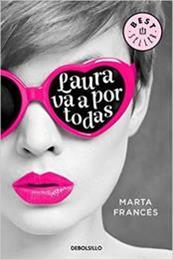 descargar epub Laura va a por todas – Autor Marta Francés