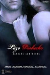 descargar epub Lazo deshecho – Autor Barbara Contreras