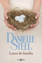 descargar epub Lazos de familia – Autor Danielle Steel