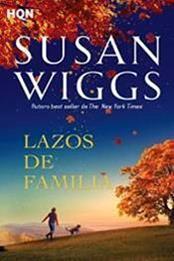 descargar epub Lazos de familia – Autor Susan Wiggs