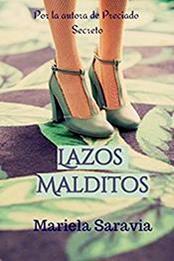 descargar epub Lazos malditos – Autor Mariela Saravia
