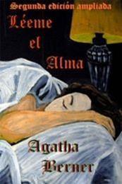 descargar epub Leeme el alma – Autor Agatha Berner