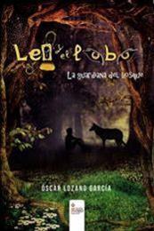 descargar epub Leo y el lobo: La guardiana del bosque – Autor Óscar Lozano García