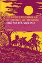 descargar epub Leyendas españolas de todos los tiempos – Autor José María Merino