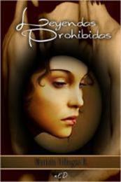 descargar epub Leyendas prohibidas – Autor Mariela Villegas R. gratis