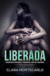 descargar epub Liberada – Autor Clara Montecarlo gratis