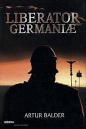 descargar epub Liberator Germaniæ – Autor Artur Balder