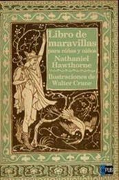 descargar epub Libro de maravillas para niñas y niños – Autor Nathaniel Hawthorne gratis