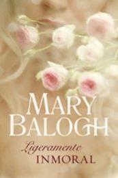 descargar epub Ligeramente inmoral – Autor Mary Balogh gratis