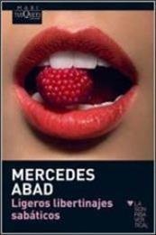 descargar epub Ligeros libertinajes sabáticos – Autor Mercedes Abad