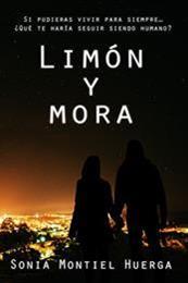descargar epub Limón y mora – Autor Sonia Montiel Huerga
