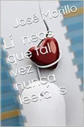 descargar epub Li?neas que tal vez nunca leera?s II – Autor José Morillo gratis