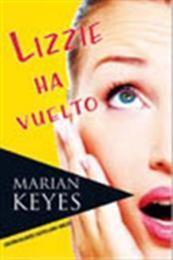 descargar epub Lizzie ha Vuelto – Autor Marian Keyes gratis