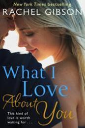 descargar epub Lo que amo de ti – Autor Rachel Gibson gratis