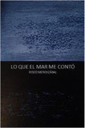 descargar epub Lo que el mar me contó – Autor Risco Mendizábal