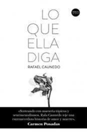 descargar epub Lo que ella diga – Autor Rafael Caunedo